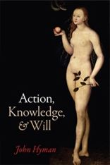 Action, Knowledge and the Will